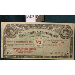 "1907 Era ""A Juvenile Saver/The Juvenile Saver Company/Incorporated/The Value of This Saver is 1/2 Ce"
