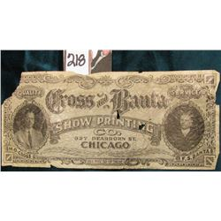 """Cross and Banta Show Printing Co. 327 Dearborn St. Chicago"" Scrip, UL corner missing."