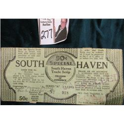 March 7, 1933 Depression Scrip South Haven, Michigan. .50c denomination. MS #:  MI740-.50, Size:176
