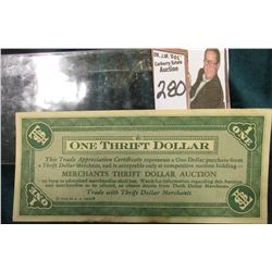 "1932 Depression Scrip ""One Thrift Dollar Merchants Thrift Dollar Auction"" (Chanute, Kansas) Unknown,"