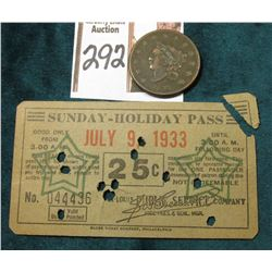 "1833 U.S. Large Cent, F-VF & ""July 9, 1933 Sunday-Holiday Pass…St. Louis Public Service Company…25c"""