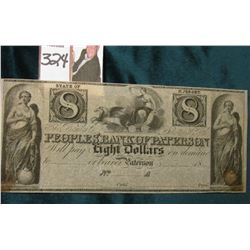 "18__ Eight Dollar ""Peoples' Bank of Paterson""  State of New Jersey, Broken Bank Note, either Unissue"