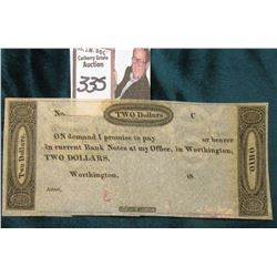 "18__ ""...IN CURRENT Bank Notes at my Office, in Worthington, Two Dollars"", ""Ohio"", appears unissued."