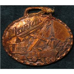 """Marion"" Brass Watch Fob, ""Power Shovel Company/Marion/Marion Power Shovel Co./Marion, Ohio/U.S.A."""