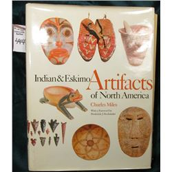 """Indian & Eskimo Artifacts of North America"", by Charles Miles, published by American Legacy Press,"