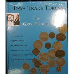 """Iowa Trade Tokens"", by Gary Henderson, hdb., still in original plastic and box. 25,000 listings, 6,"