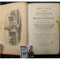 """Iowa As it Is in 1855; A Gazetteer For Citizens, and a hand-book for Emmigrants, Embracing a Full D"