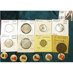 (6) Different foreign Flag Pin-backs advertising various companies; & (10) French Coins dating back