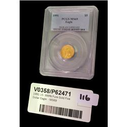 * 1991 US .999% Pure Gold Five Dollar Eagle  - MS69