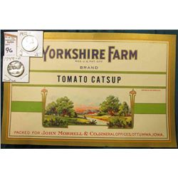 "1949 D & 52 P Super Toning on both Washington Quarters, BU; & ""Yorkshire Farm…Brand Tomato Catsup Pa"