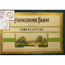 "1949 D Super Toning & 53 D Washington Quarters, BU; & ""Yorkshire Farm…Brand Tomato Catsup Packed For"