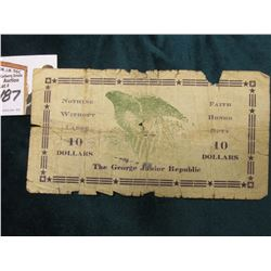"Ten Dollar George Junior Republic ""Reissued Jul 29 1933"" canceled Liberty $10 Banknote. 'Doc' has th"