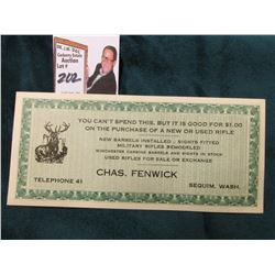 "Telephone 41 Sequim, Wash. ""Chas. Fenwick"" Winchester Carbine Advertising Scrip, Mint condition."