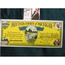 "Mecosta County of Michigan $1.00 Depression Scrip. Type 2. ""Treasurer of Mecosta County"", 1933. Size"