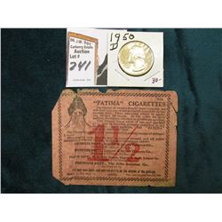 "June 30th, 1915 ""Fatima"" Cigarettes 1 1/2c Scrip & 1950 D Washington Quarter, Gem BU."