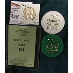 1951 S Washington Quarter, AU 50; (2) Hetzler's All Star Chips; & a name badge to allow admition on