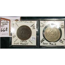 Australia 1943 Cleaned & retoned Large Penny EF & Brazil 1889 200 Reis VF. KM value $13.00.