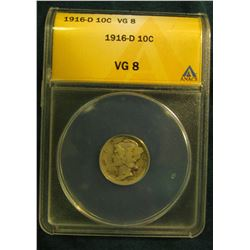 1916 D Mercury Dime. ANACS slabbed and authenticated VG8.