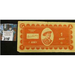 "Early Western Movie Star Scrip ""Gene Autry 1 Geney"", ""Champion 1 Geney"", red and cream colored."