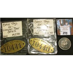 "Pair of Brass Tags for ""Pabst Brewing Co. Wooden Beer Barrels; & 1893 Columbian Expostition Commemor"