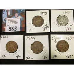 1893 Fine, 1902 G, 1903 Vf, 1904 EF, & 1909 P VF Indian Head Cents.