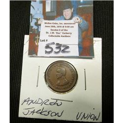 "1861-65 CWT ""Andrew Jackson/The Union Must & Shall Be Preserved"""