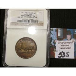 "1853 Merchant Token ""H.B. West's Trained Dogs"" NGC 64BN Very Scarce #2222610-006"