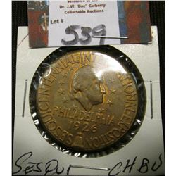 1926 So-Called $ {HK-451}Sesquicentennial Official Medal CH.BU