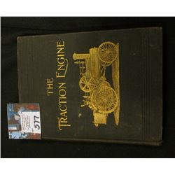 """The Traction Engine"", by James H. Maggard, Copyright 1900 David Mc Kay publisher, ""A Book or Instru"
