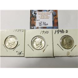 1939 D, 40 P AU, & D Mercury Dimes, AU to Uncirculated.
