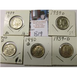 (3) 1939 D & (2) 40 D Mercury Dimes, AU to Uncirculated.