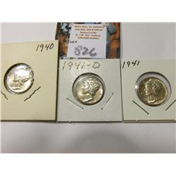 1940 P, 41 P, & 41 D Mercury Dimes, AU to Uncirculated.