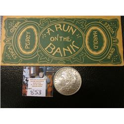 "Theatrical Banknote ""A Run on the Bank Percy Harold Ward Vokes"", originally priced $38, but we have"