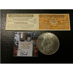 "1881 P Morgan Silver Dollar, AU & a two part attached Passenger tickets for ""Lackawanna & Wyoming Va"