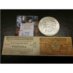 "1898 P Morgan Silver Dollar, AU & a two part attached Passenger tickets for ""Lackawanna & Wyoming Va"