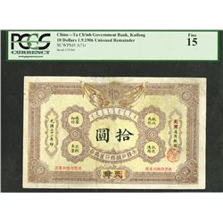 "Ta Ching Government Bank, 1906 ""Kaifong"" Branch Provisional Issue."