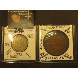 1903 Guadeloupe One Franc, KM46; & 1864 Guernsey 8 Doubles, KM7. Total KM value $70.00.
