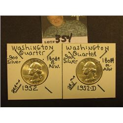 1952 P & D Washington Silver Quarters, Both Gem BU.