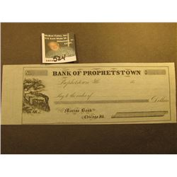 "Blank 1850 era Check ""Bank of Prophetstown Prophetstown, Ills."" drawn from ""Marine Bank Chicago, Ill"