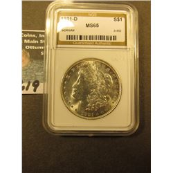 "1921 D Morgan Silver Dollar slabbed by ""NGS"" as MS 65."
