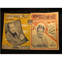 """""""Nobody's Sweetheart"""" Sung By Rudy Vallee, """"San Fernando Valley"""" BY Gordon Jenkins.  Music Sheets."""