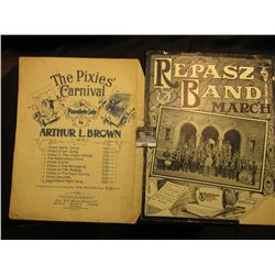 """The Pixies Carnival"" By Artyhur L. Brown, ""Repasz Band March"". Music Sheets."""