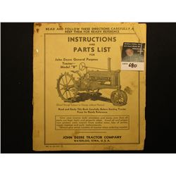 "Instructions and Parts List for John Deere General Purpose Tractor model ""B"" Book, 46 Pages and Publ"