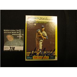 1962-1982 Kmart 20th Anniversary 'Don Drysdale' No. 42 Topps MVP Series. Personally autographed.