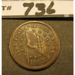 "1863 Civil War Token. ""The Union/Must/and Shall be/Preserverved/Jackson"", ""1863 The Flag of Our unio"