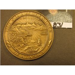 "65mm Bronze High Relief Medal ""Alaska January 3, 1959"", ""The Seal of the State of Alaska""."