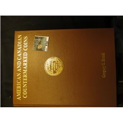 """American and Canadian Countermarked Coins"" by Gregory C. Brunk. Autographed edition ""For ""Doc"" Carb"