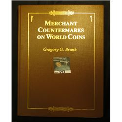 """Merchant Countermarks on World Coins"", by Gregory G. Brunk, One of One Thousand. Personally autogra"