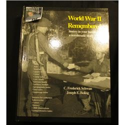 """World War II Remembered history in your hands-a numismatic study"", by C. Frederick Schwan & Joseph"