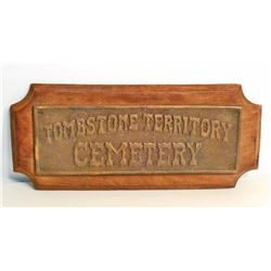 CAST IRON AND WOOD TOMBSTONE TERRITORY CEMETARY PLAQUE